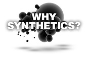 why synthetics